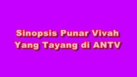 Sinopsis Punar Vivah ANTV