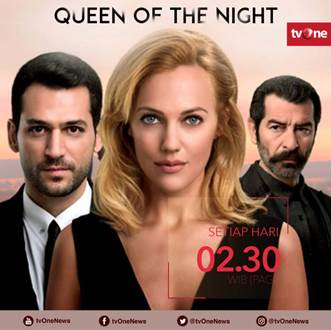 Sinopsis Queen of the Night tvOne