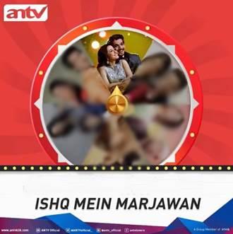 Sinopsis Ishq Mein Marjawan ANTV