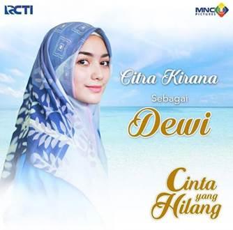 Pemain Sinetron Cinta Yang Hilang - Citra Kirana pemeran Dewi