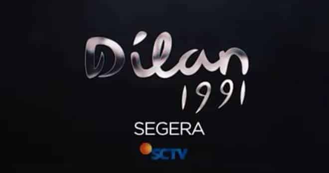 Sinopsis Lengkap Film Dilan 1991 - Tayang di Film Layar Lebar SCTV