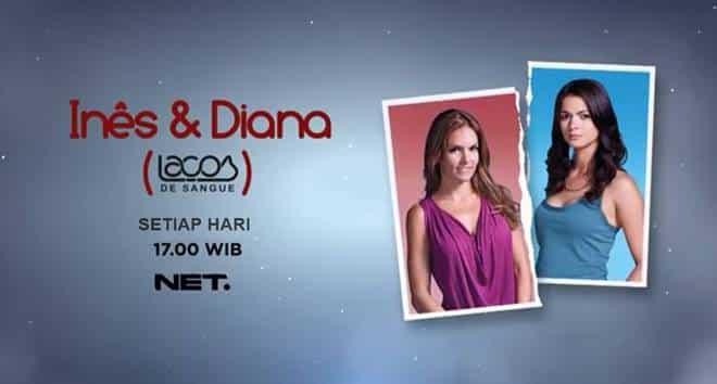 Sinopsis Ines & Diana NET TV