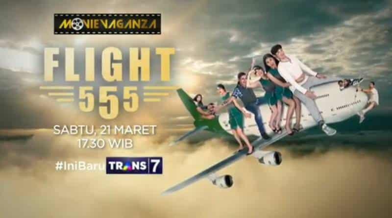 SINOPSIS Film Flight 555 (2018), Tayang di Movievaganza Trans7