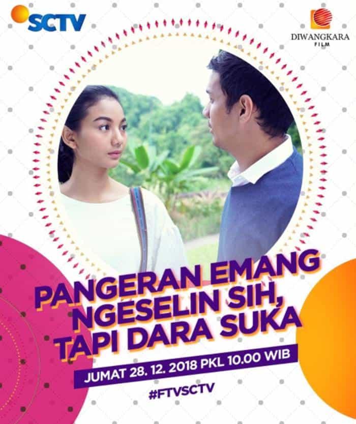 FTV SCTV Pangeran Emang Ngeselin Sih, Tapi Dara Suka dan Nama Pemainnya