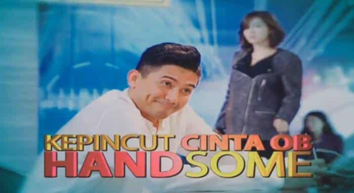 FTV Kepincut Cinta OB Handsome (2015)