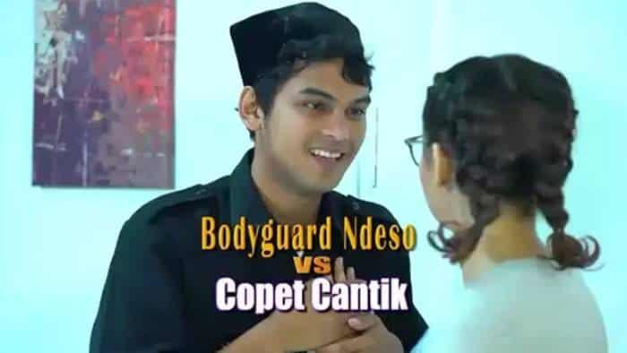 FTV Bodyguard Ndeso Vs Copet Cantik (2017)