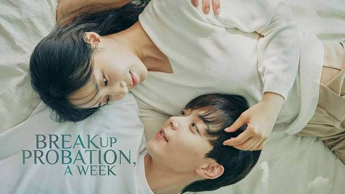 Breakup Probation, A Week (Drama Korea 2021)
