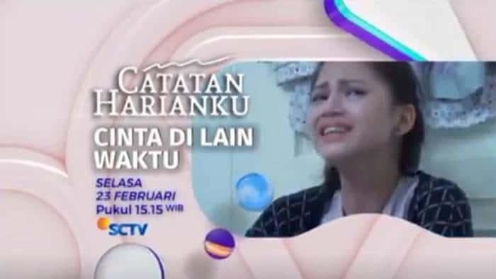 FTV Catatan Harianku: Cinta Di Lain Waktu (2021)