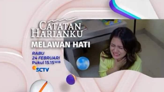 FTV Catatan Harianku: Melawan Hati (2021)
