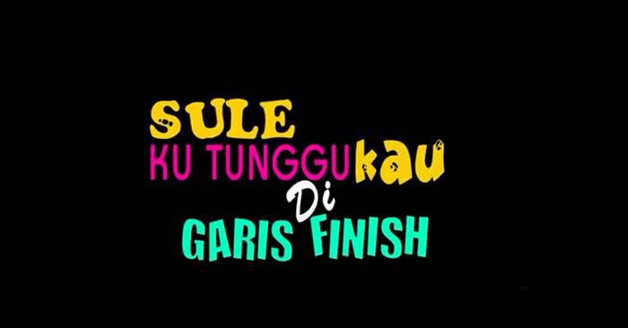 FTV Sule Kutunggu Kau Di Garis Finish (2017)