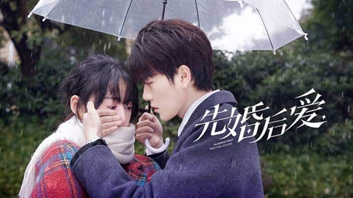 Married First Then Fall in Love (Web Drama China 2021)