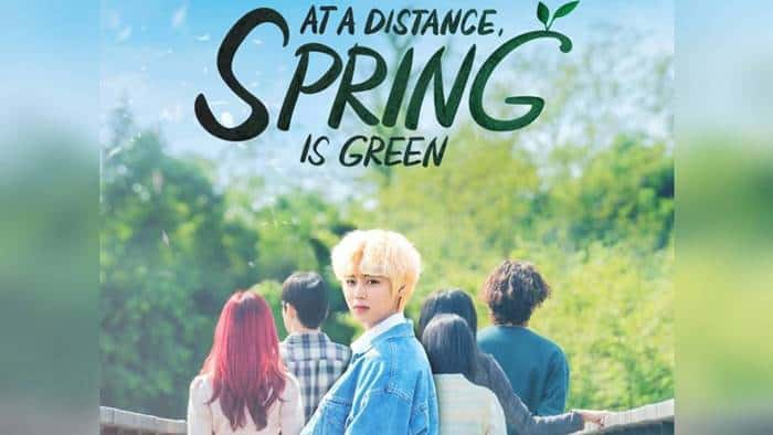 At a Distance Spring is Green (Drama Korea 2021)
