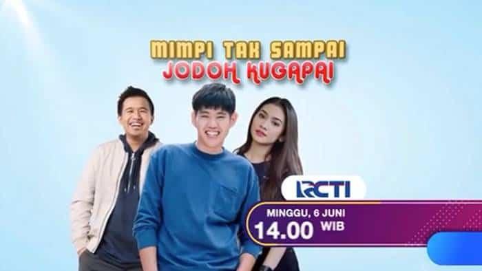 FTV Mimpi Tak Sampai Jodoh Kugapai (2021)